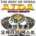 Classic The Best Of Opera : Aida (Asia Edition)