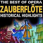 Classic The Best Of Opera : Die Zauberflöte