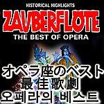Classic The Best Of Opera : Die Zauberflöte (Asia Edition)
