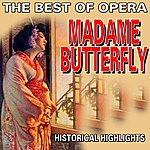Classic The Best Of Opera : Madame Butterfly