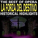 Classic The Best Of Opera : La Forza Del Destino (Classic Moments, Vol. 7)
