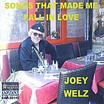 Joey Welz Songs That Made Me Fall In Love