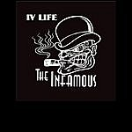 The Infamous The Infamous - IV Life!