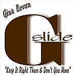 Gina Brown G-Slide