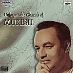 Mukesh Unforgettable Ghazals Of Mukesh