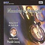 Pandit Jasraj Morning To Midnight Ragas-Pt. Yasraj-Vocal Classic