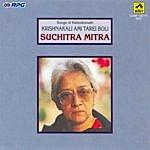 Suchitra Mitra Krishnakali Ami Tarei Boli - Suchitra Mitra