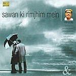 Manna Dey Manna Dey- Geet & Ghazals - Sawan Ki Rimjhim Mein