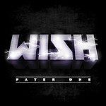 Wish Pater One