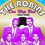 The Robins Doo Wop Best (1953-1955)