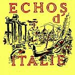 Varios Echos D'italie
