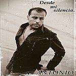 Antonio Desde MI Silencio