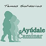 Juan Manuel Temas Solidarios. Ayúdale A Caminar