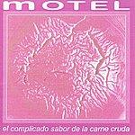 Motel El Complicado Sabor... De La Carne Cruda