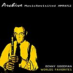 Benny Goodman Benny Goodman Plays World Favorites