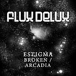 Estigma Broken / Arcadia