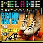 """Melanie Brand New Key """"The Rollerskate Song"""""""