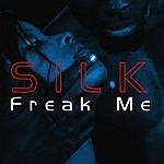 Silk Freak Me