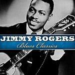 Jimmy Rogers Blues Classics