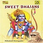 Pithukuli Murugadas Pithukuli Murugadas-Sweet Bhajans