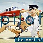 Pilot Magic - The Best Of