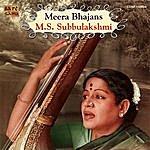 M.S. Subbulakshmi Meera Bhajans - M.S. Subbulakshmi