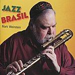 Mark Weinstein Jazz Brasil
