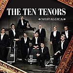 The Ten Tenors Nostalgica