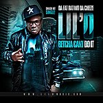 Lil'O Betcha Can't Do It (Clean) - Single