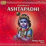 Bombay Sisters Jayadeva's Ashtapadhi Vol.2