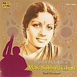 M.S. Subbulakshmi Popular Melodies - M.S. Subbulakshmi