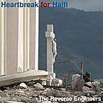 The Reverse Engineers Heartbreak For Haiti