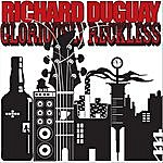 Richard Duguay Gloriously Reckless