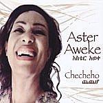 Aster Aweke Checheho