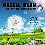 Hazell Dean They Say It's Gonna Rain