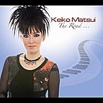 Keiko Matsui The Road…