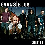 Evans Blue Say It (Radio Edit) - Single