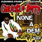 Chuckleberry None A Dem - Single