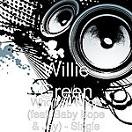 Willie Green Who You Know (Feat. Baby Bope & Jay) - Single