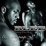 The B. Lee Band Body Language (Feat. Coco Bunni)