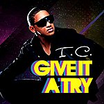 IC Give It A Try - Single