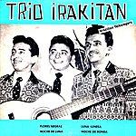 Trio Irakitan Flores Negras - Ep