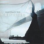 Dave Miller Rapture