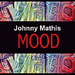 Johnny Mathis Mood