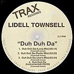 Lidell Townsell Duh Duh Da