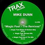 Mike Dunn Magic Feet - The Remixes