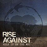 Rise Against Help Is On The Way