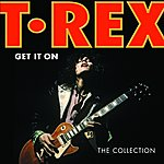 T. Rex Get It On: The Collection (Pdf Booklet)
