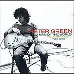 Peter Green Man Of The World