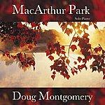 Doug Montgomery Macarthur Park (Solo Piano)